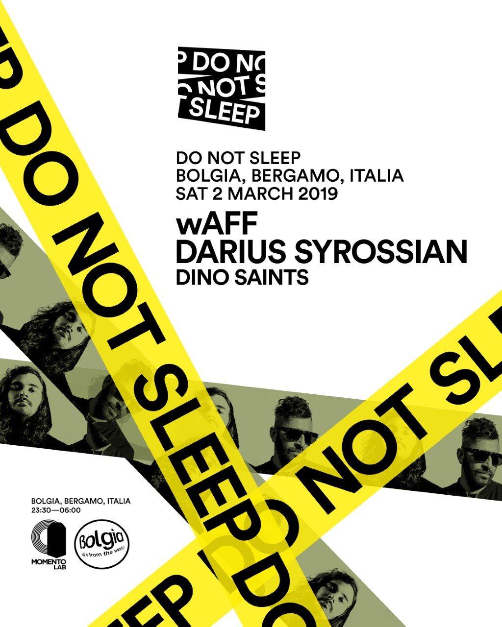 Do not sleep party Darius Syrossian