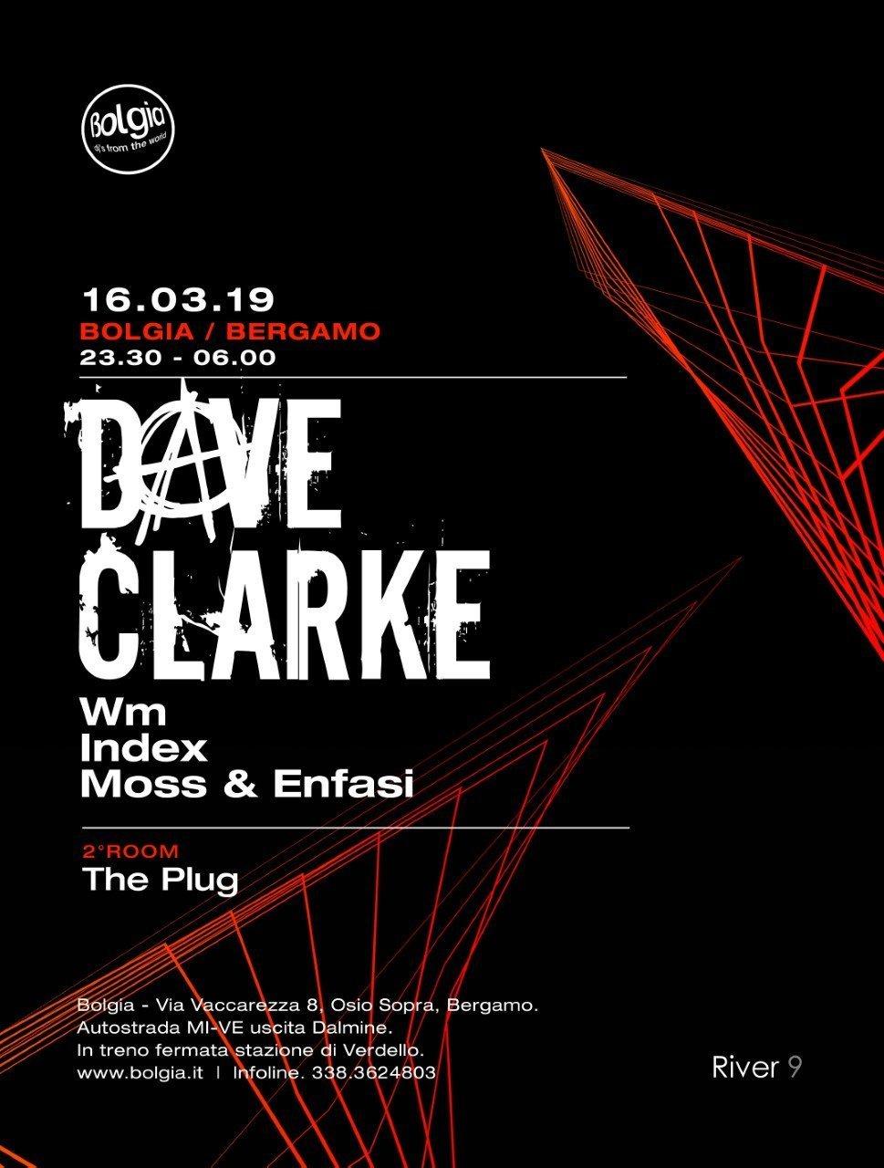 Bolgia Dave Clarke + The Plug