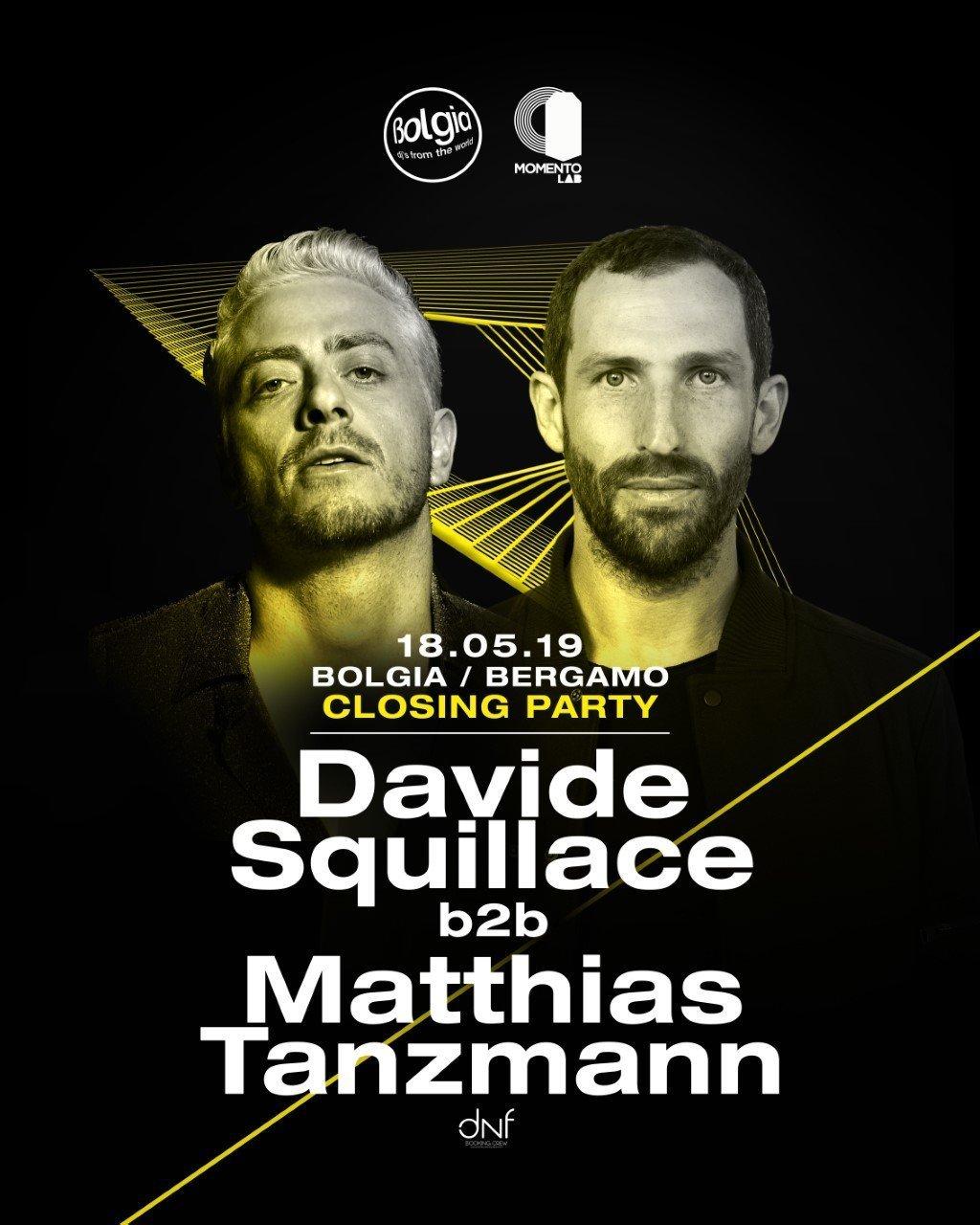 Davide Squillace b2b Matthias Tanzmann @ Bolgia