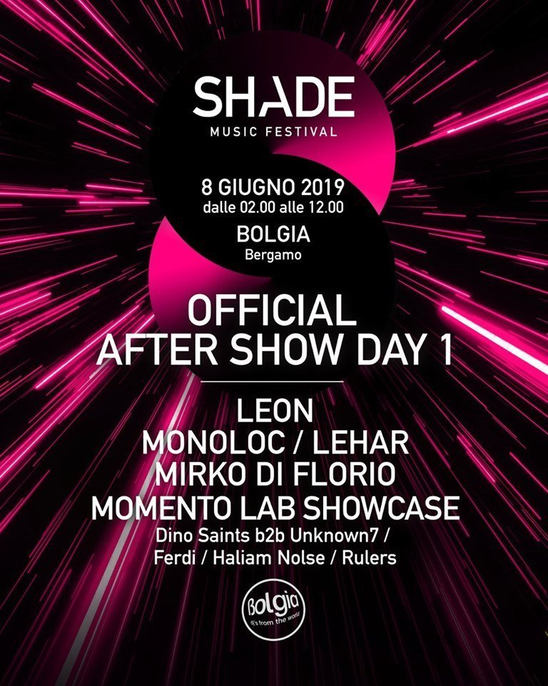 Shade Music Festival | After Party DAY 1 @ Bolgia (BG)