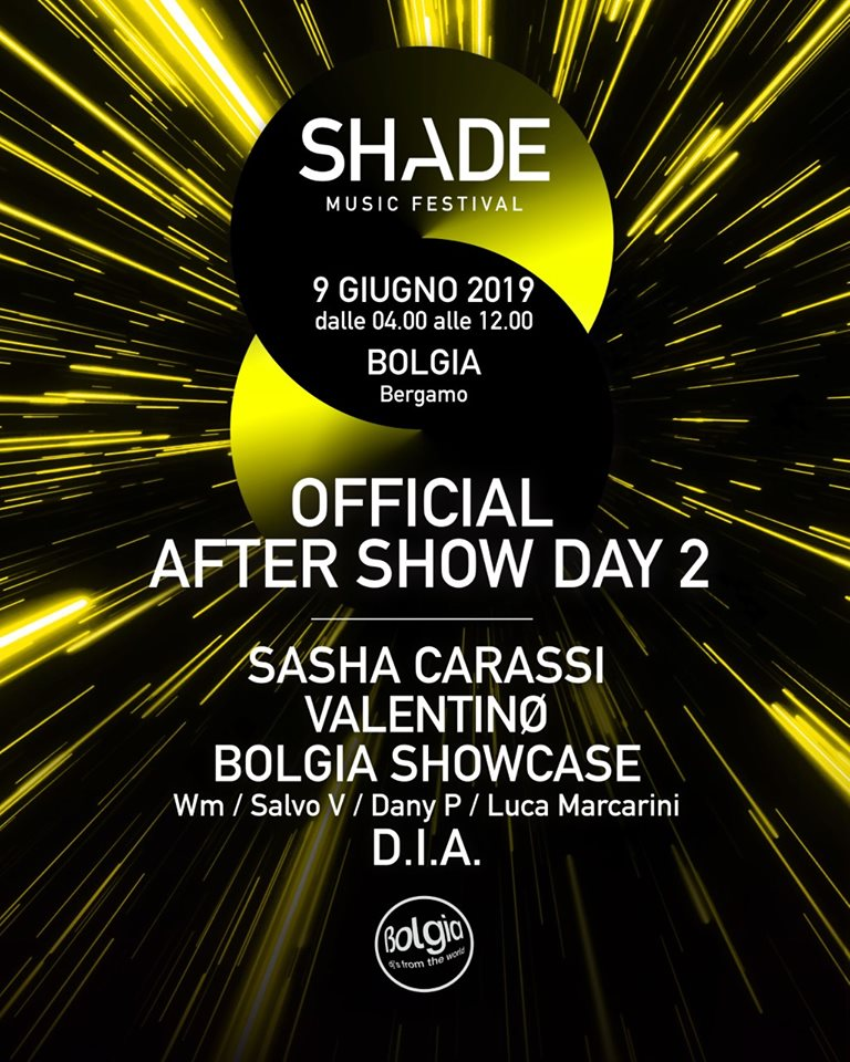 Shade Music Festival | After Party DAY 2 @ Bolgia (BG)