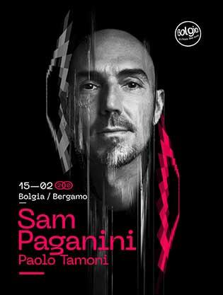 Sam Paganini @ Bolgia (BG)